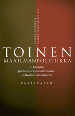Kantola, Johanna - Toinen maailmanpolitiikka, e-kirja