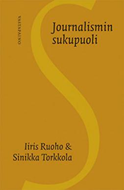 Ruoho, Iiris - Journalismin sukupuoli, ebook