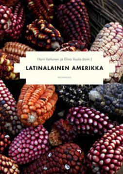 Kettunen, Harri - Latinalainen Amerikka, e-bok