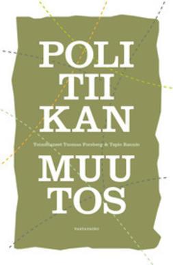 Forsberg, Tuomas - Politiikan muutos, e-kirja