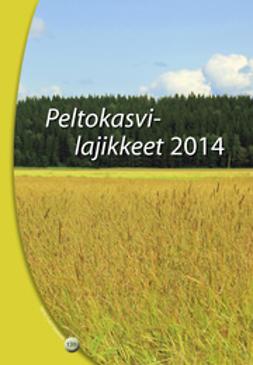 Peltokasvilajikkeet 2014