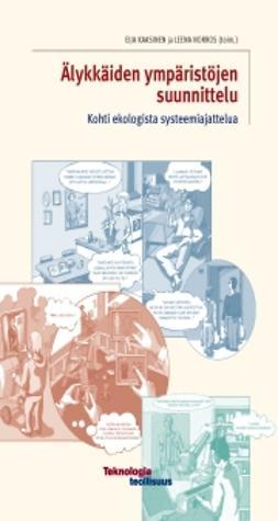 Kaasinen, Eija - Älykkäiden ympäristöjen suunnittelu, ebook