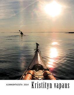 Hintikka, Jouni - KRISTITYN VAPAUS; Ajankohtaista 2014, e-kirja