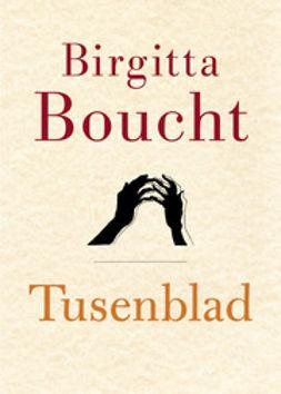 Boucht, Birgitta - Tusenblad, lättläst, e-kirja
