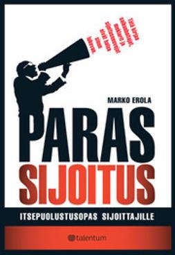 Erola, Marko - Paras sijoitus - Itsepuolustusopas sijoittajille, ebook