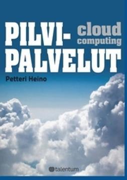 Heino, Petteri - Pilvipalvelut, e-kirja