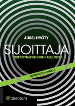 Hyöty, Jussi - Sijoittaja yritysstrategioiden pauloissa - Intohimona Nokia, e-kirja