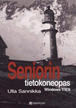 Sannikka, Ulla - Seniorin tietokoneopas, e-kirja
