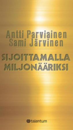 Järvinen, Sami - Sijoittamalla miljonääriksi, e-kirja