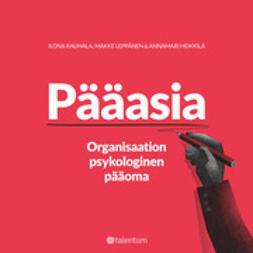 Pääasia - Organisaation psykologinen pääoma