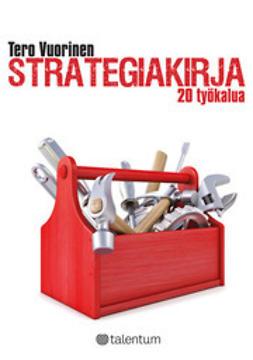 Strategiakirja : 20 työkalua