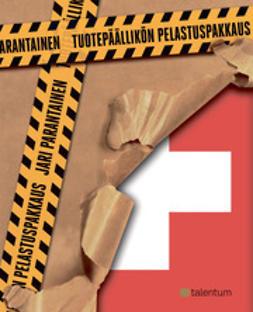 Parantainen, Jari - Tuotepäällikön pelastuspakkaus, e-kirja