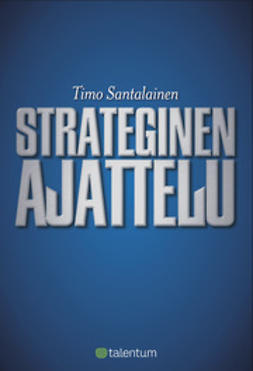 Santalainen, Timo J. - Strateginen ajattelu, e-bok