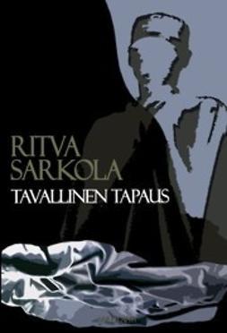 Sarkola, Ritva - Tavallinen Tapaus, ebook