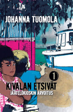 Johanna, Tuomola - Jäätelökioskin arvoitus, e-kirja