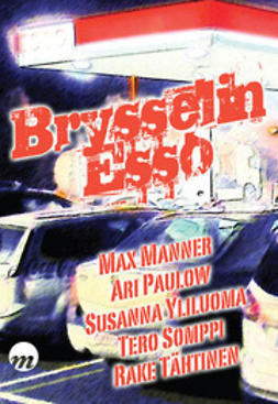 Max, Paulow Ari Manner - Brysselin Esso, e-bok