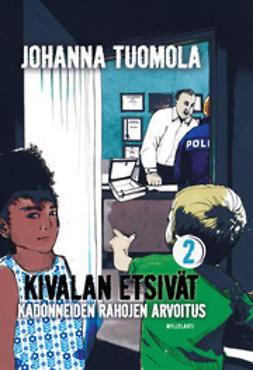 Johanna, Tuomola - Kadonneiden rahojen arvoitus, e-kirja