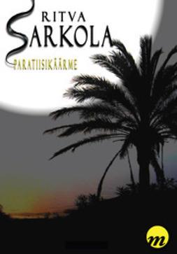 Ritva, Sarkola - Paratiisikäärme, ebook