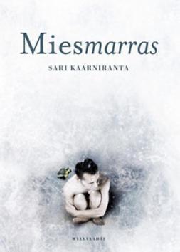 Sari, Kaarniranta - Miesmarras, e-bok