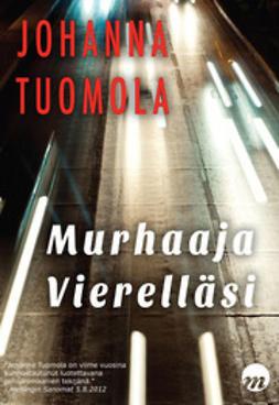 Johanna, Tuomola - Murhaaja vierelläsi, e-kirja