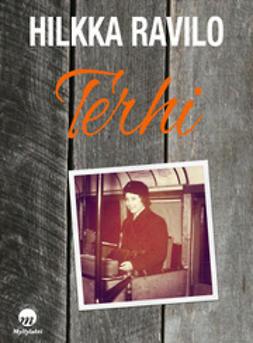 Terhi : romaani elämästä ja rikoksesta