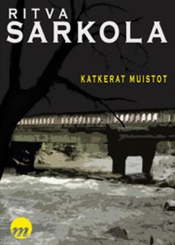 Ritva, Sarkola - Katkerat muistot, ebook