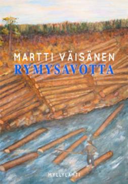 Martti, Väisänen - Rymysavotta, e-kirja