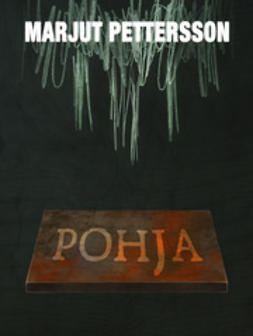 Marjut, Pettersson - Pohja, ebook