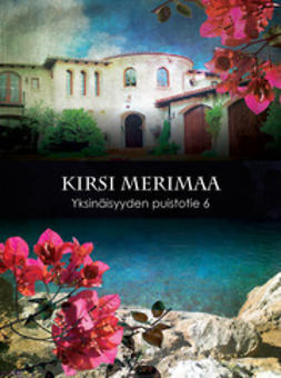 Kirsi, Merimaa - Yksinäisyyden Puistotie 6, e-kirja