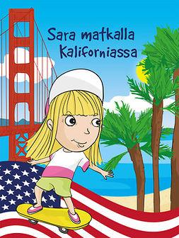 Bast, Terese - Sara matkalla Kaliforniassa, e-bok