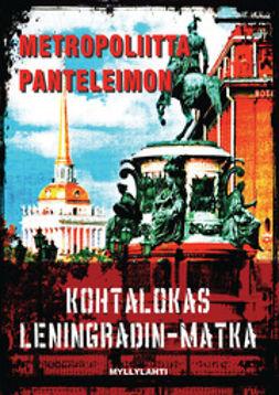 Kohtalokas Leningradin-matka