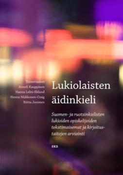 Juvonen, Ritta - Lukiolaisten äidinkieli, ebook