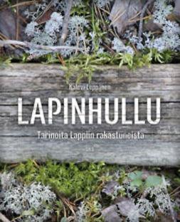 Leppänen, Kalevi - Lapinhullu, e-bok