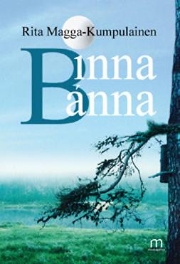 Magga-Kumpulainen, Rita - Binna Banna, e-kirja