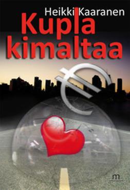 Kaaranen, Heikki - Kupla kimaltaa, e-kirja