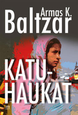 Baltzar, Armas - Katuhaukat, ebook