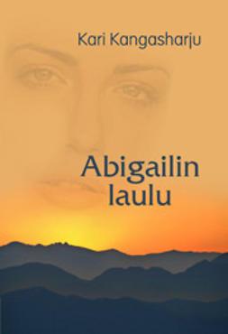 Kangasharju, Kari - Abigailin laulu, e-kirja