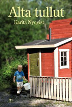 Nyqvist, Karita - Alta tullut, e-kirja