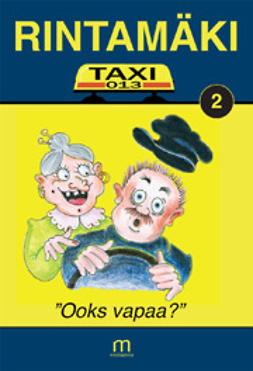 """Rintamäki - Taxi-13 – """"Ooks vapaa?"""", e-kirja"""