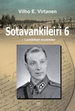 Kanerva, Eeva - Sotavankileiri 6 - Lumitiikeri muistelee, e-kirja