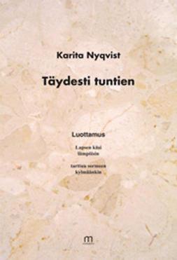 Nyqvist, Karita - Täydesti tuntien, ebook