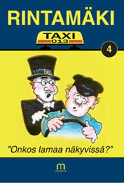 """Rintamäki - Taxi-13 – """"Onkos lamaa näkyvissä?"""", e-kirja"""