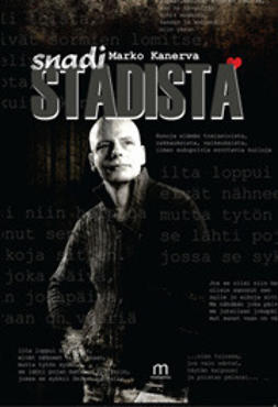Kanerva, Marko - Snadi Stadista, e-kirja