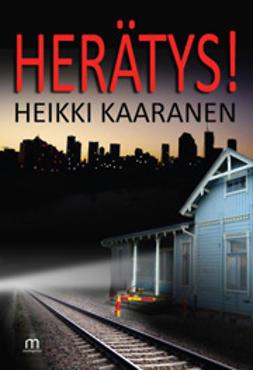 Kaaranen, Heikki - Herätys!, e-kirja