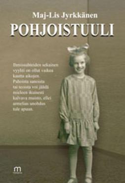 Jyrkkänen, Maj-Lis - Pohjoistuuli, e-bok