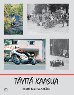 Katajamäki, Timo - Täyttä kaasua, e-kirja
