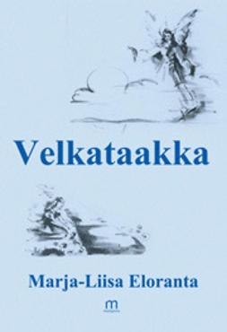 Eloranta, Marja-Liisa - Velkataakka, e-kirja