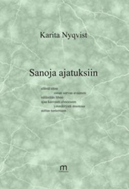 Nyqvist, Karita - Sanoja ajatuksiin, ebook