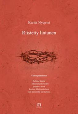 Nyqvist, Karita - Riistetty lintunen, ebook