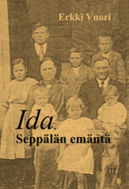 Vuori, Erkki - Ida, Seppälän emäntä, e-kirja